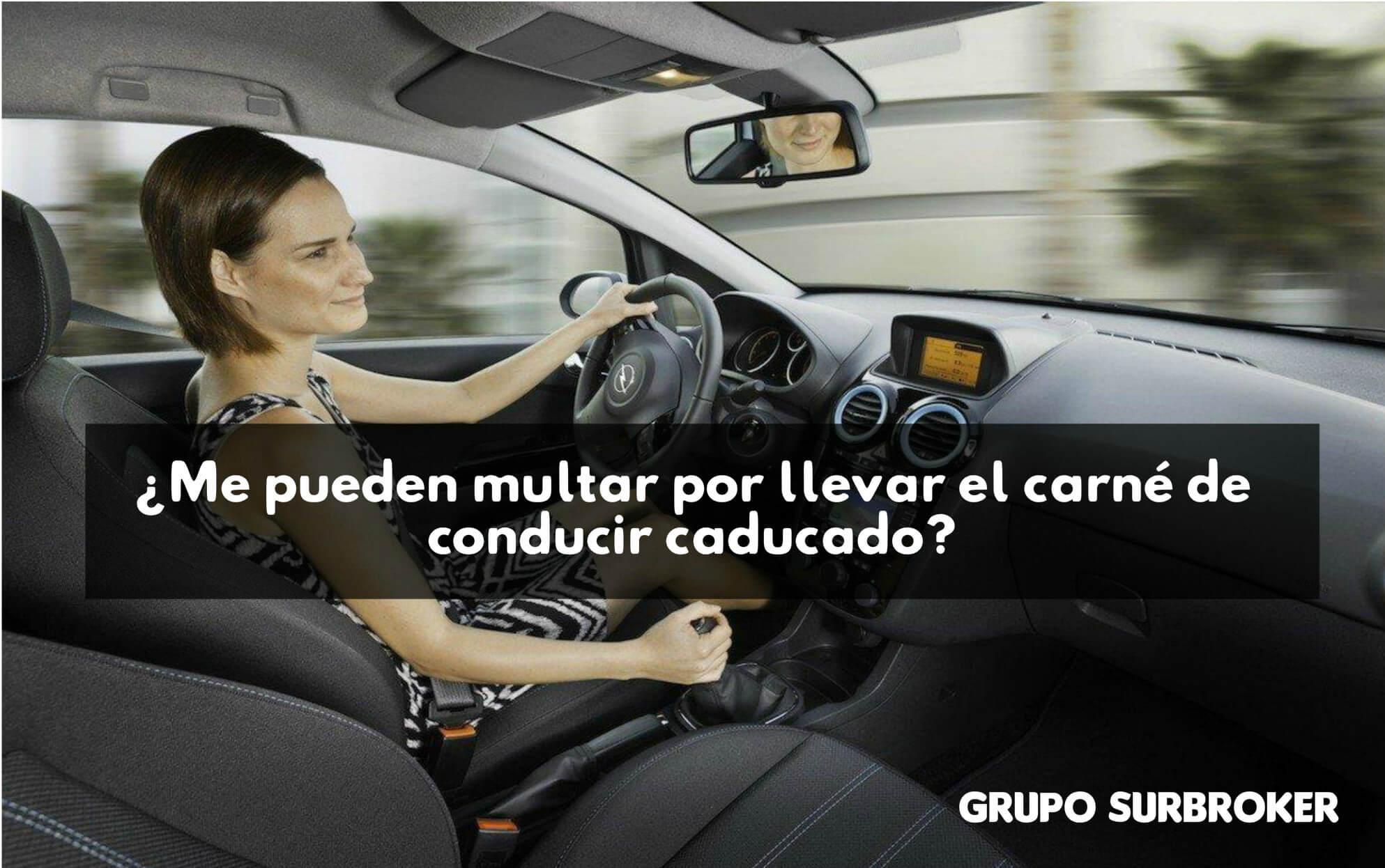 Multas por carnet de conducir caducado